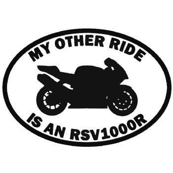 My Other Ride Is An RSV1000 Aprilia Car Sticker Vinyl Decal Motorbike Van
